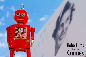 Robo Films in Cannes